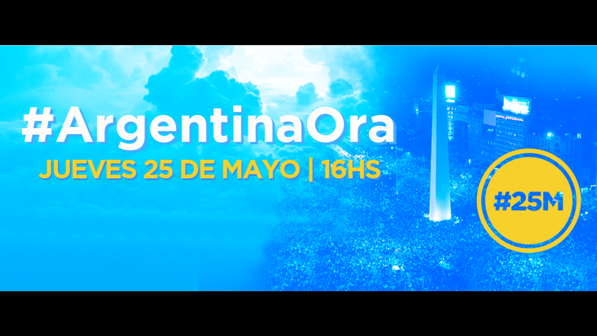 #ArgentinaOra | Jueves 25 de mayo, 16 hs.
