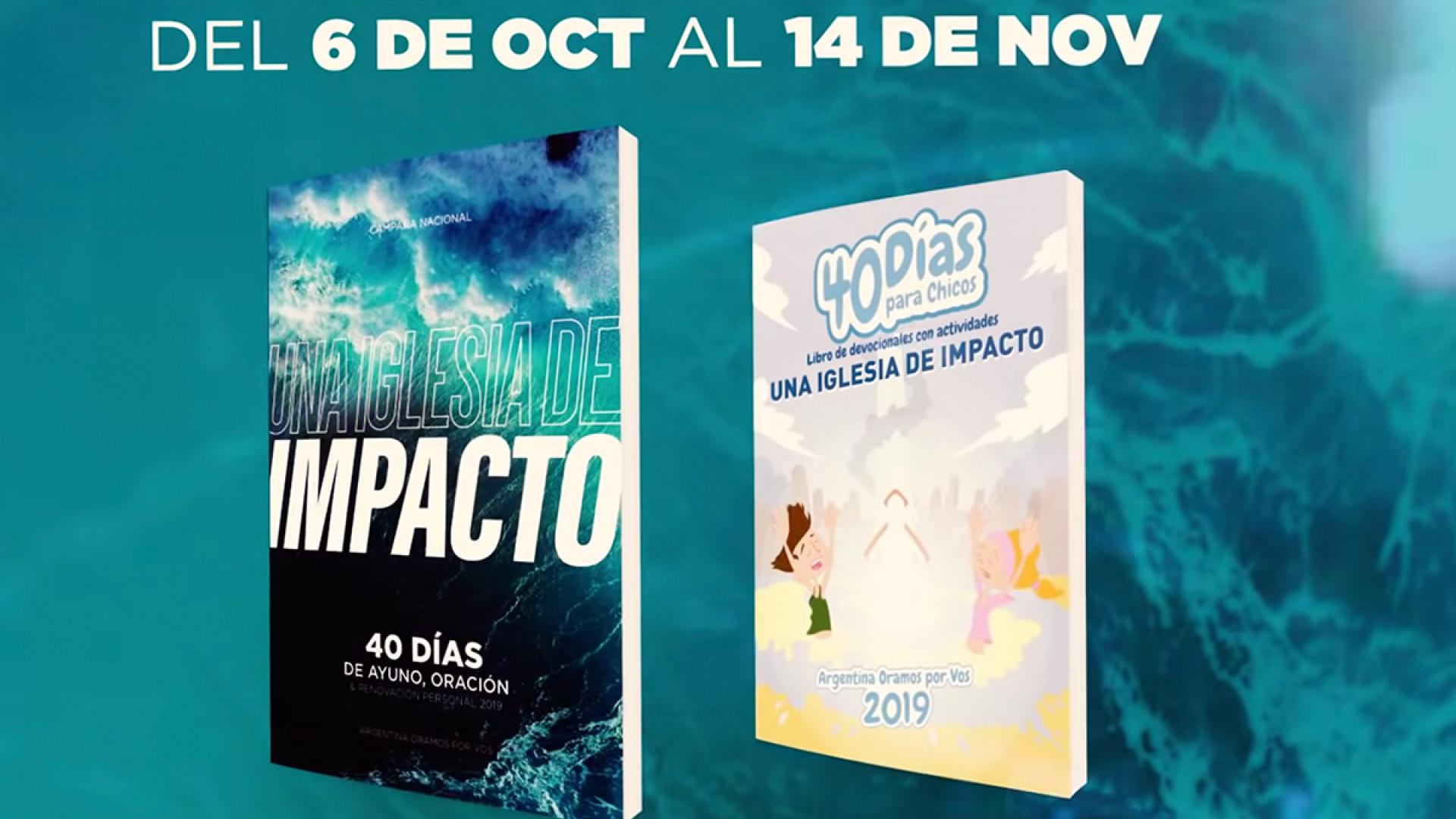 EL IMPACTO DE LOS 40 DÍAS